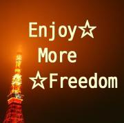 Enjoy☆More☆Freedom