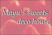 Mayu's sweets deco house