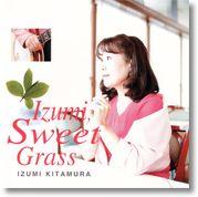 izumi sweet grass
