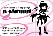 A-MOTION [Anime Song & A-pop Event]