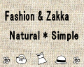 Fashion & Zakka Natural * Simple