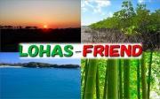 LOHAS-FRIEND