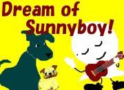 Dream of Sunnyboy
