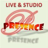 LIVE & STUDIO PRESENCE