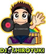 DJ T.HIROYUKI OFFICIAL BLOG