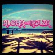 ALOHA&NOLZA!!