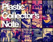 Plastic Collector's Note