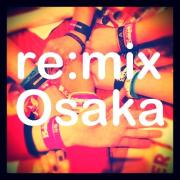 re:mix Osaka BLOG