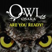 OWL OSAKA STAFF BLOG