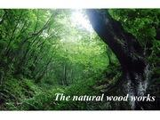 The natural wood works