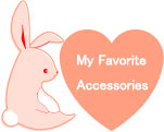 My Favorite Accessories