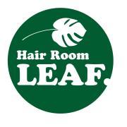 Hair Room LEAF. (リーフ)さんのプロフィール