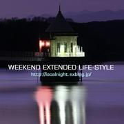 WEEKEND EXTENDED LIFE-STYLE