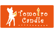 〜Tomoiro Candle〜