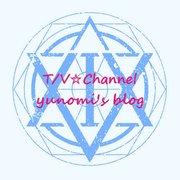 T/V☆Channel yunomi's blog