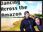 Dancing Across the Amazon