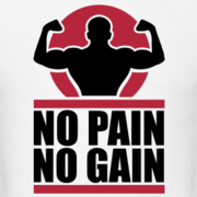 NO-PAIN NO-GAIN