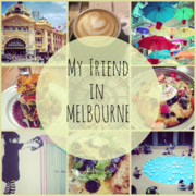 MY FRIEND IN MELBOURNE