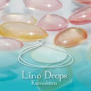 Lino Drops kamakura~スタッフのまったりブログ~