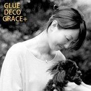 銀座・高崎大人好みの贅沢時間 GLUE DECO GRACE+