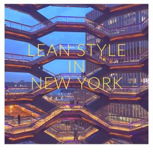 LEAN STYLE in NY〜リーンスタイル〜