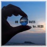 OH SHINY DAYS☆SUZU satellite