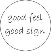 good feel  good sign ワタシの引き寄せ