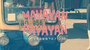 MayayanPayayan