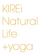 KIREi Natural Life +yoga