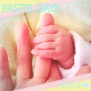 PASTEL DAYS 〜2015第1子♀2017第2子♀出産〜