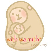 with warmth* 〜ぬくもりハンドメイド〜