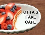 OTTA'S FAKE CAFE