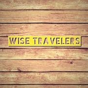 WISE TRAVELERs