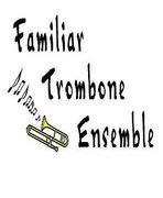 ふぁみとろ(Familiar Trombone Ensemble)のブログ♪