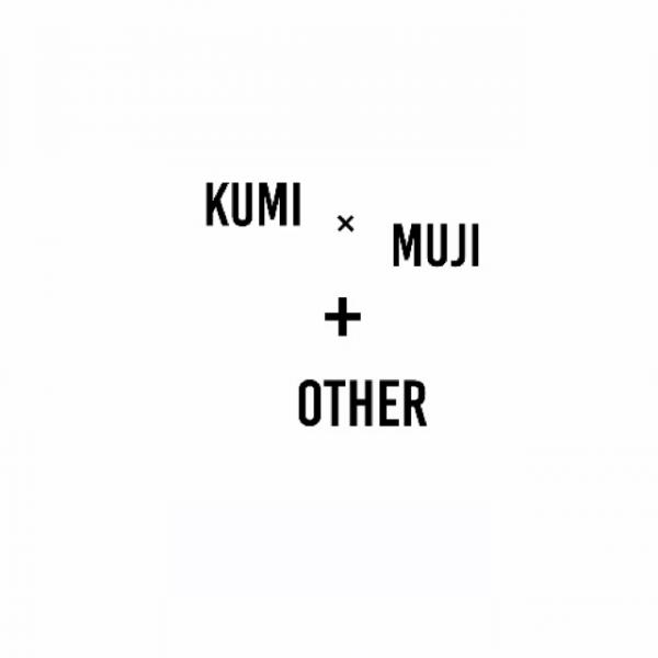 KUMI×MUJ I +OTHER