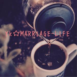YK☆Marriage Life