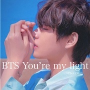 BTS  You're my light