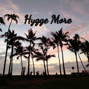 Hygge More~幸.美.心地よさをもっと~