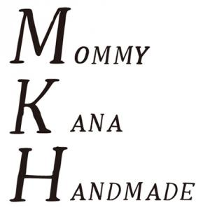 Mommy Kana Handmade