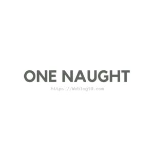 ONE NAUGHT