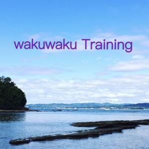 wakuwaku Training!