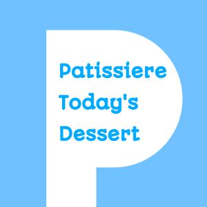 パティシエール今日のおやつ お家で簡単プロのレシピ