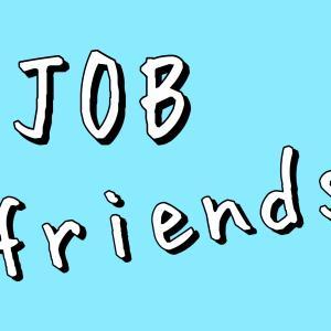 現状に変化を JOBfriends