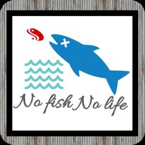 No Fish No Life 3度の飯より釣りが好き