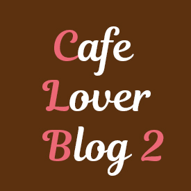 Cafe Lover Blog 2