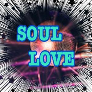 SOUL LOVE BLOG