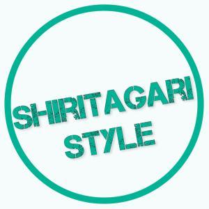 Shiritagari Style