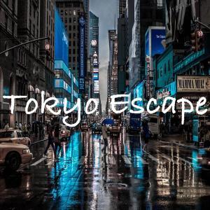 東京エスケープ