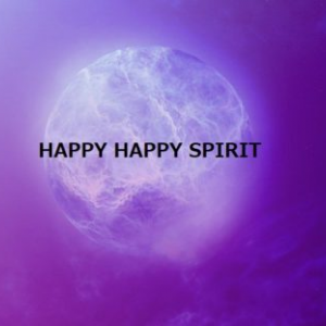 HAPPY HAPPY SPIRIT