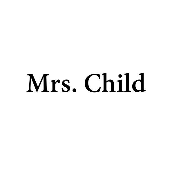 Mrs.Childさんのプロフィール